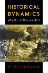 Historical Dynamics - Why States Rise and Fall (2003)