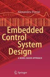 Embedded Control System Design - Alexandru Forrai (2012)