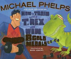How to Train with A T. Rex and Win 8 Gold Medals (2006)
