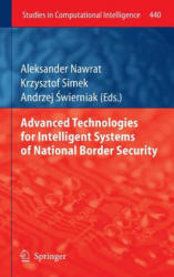 Advanced Technologies for Intelligent Systems of National Border Security (2012)