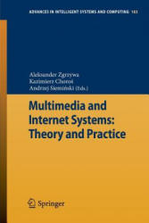 Multimedia and Internet Systems: Theory and Practice (2012)
