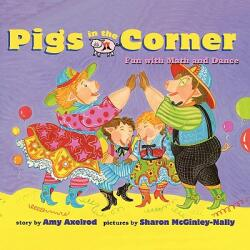 Pigs in the Corner: Fun with Math and Dance (2006)