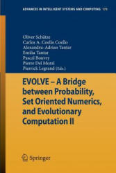 Evolve - A Bridge Between Probability, Set Oriented Numerics, and Evolutionary Computation II (2012)