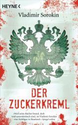 Der Zuckerkreml - Vladimir Sorokin, Andreas Tretner (2012)
