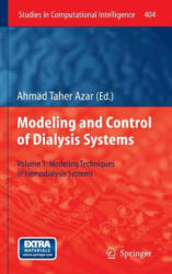 Modelling and Control of Dialysis Systems: Volume 1: Modeling Techniques of Hemodialysis Systems (2012)