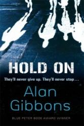 Hold On - Alan Gibbons (2012)
