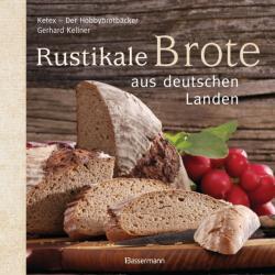 Rustikale Brote aus deutschen Landen (2012)