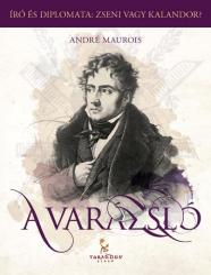 MAUROIS, ANDRÉ - A VARÁZSLÓ (2012)