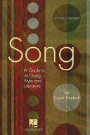 Song: A Guide to Art Song Style and Literature (2012)