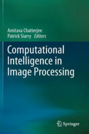 Computational Intelligence in Image Processing (2012)