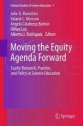 Moving the Equity Agenda Forward - Equity Research, Practice, and Policy in Science Education (2012)