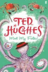 Meet My Folks! - Ted Hughes (2012)