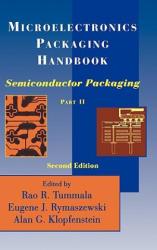 Microelectronics Packaging Handbook - Semiconductor Packaging (1997)