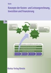 Konzepte der Kosten- und Leistungsrechnung, Investition und Finanzierung (2012)