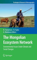 Mongolian Ecosystem Network - Environmental Issues Under Climate and Social Changes (2012)