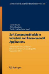 Soft Computing Models in Industrial and Environmental Applications - 7th International Conference, SOCO'12, Ostrava, Czech Republic, September 5th-7t (2012)