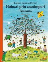 Hoinari prin anotimpuri. Toamna (ISBN: 9786068189666)