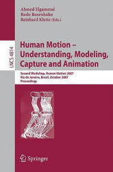 Human Motion - Understanding, Modeling, Capture and Animation (2007)