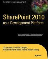 SharePoint 2010 as a Development Platform (2006)