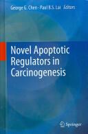 Novel Apoptotic Regulators in Carcinogenesis (2012)