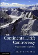 The Continental Drift Controversy 4 Volume Hardback Set (2012)