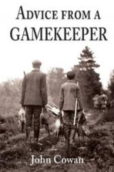 Advice from a Gamekeeper (2009)