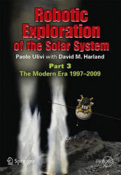 Robotic Exploration of the Solar System (2012)