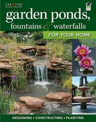 Garden Ponds Fountains & Waterfalls for Your Home (2011)