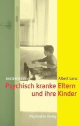 Psychisch kranke Eltern und ihre Kinder (2012)