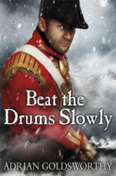 Beat the Drums Slowly (2012)