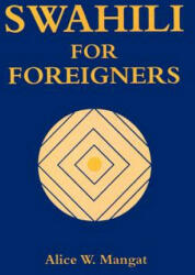 Swahili for Foreigners (ISBN: 9789966250964)