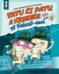 Tatu és Patu, a nyomozók - A felező-eset (ISBN: 9786155808074)