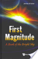 First Magnitude - A Book of the Bright Sky (ISBN: 9789814417426)