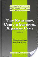 Time Reversibility, Computer Simulation, Algorithms, Chaos (ISBN: 9789814383165)