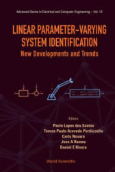 Linear Parameter-Varying System Identification - New Developments and Trends (ISBN: 9789814355445)