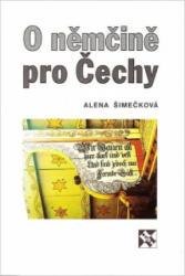 O němčině pro Čechy - Alena Šimečková (ISBN: 9788085787474)
