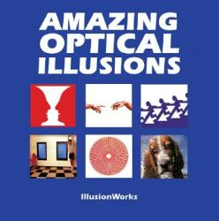 Amazing Optical Illusions (2008)
