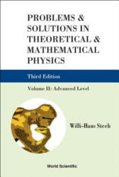 Problems and Solutions in Theoretical and Mathematical Physics - Volume II: Advanced Level (ISBN: 9789814282161)