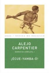 ECUE YAMBA O - ALEJO CARPENTIER (2010)