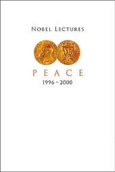Nobel Lectures In Peace, Vol 7 (ISBN: 9789812380029)