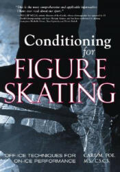 Conditioning for Skating - Off-ice Techniques for On-ice Performance (2010)