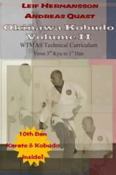 Okinawa Kobudo - Volume II - Andreas Quast, Leif Hermansson (ISBN: 9781291554519)