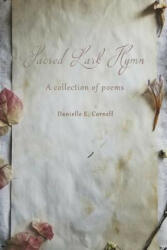 Sacred Lark Hymn - Danielle E. Cornell (ISBN: 9781090239105)