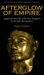 Afterglow of Empire - Aidan Dodson (ISBN: 9789774165313)