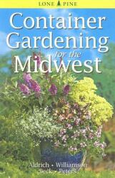 Container Gardening for the Midwest (ISBN: 9789768200426)