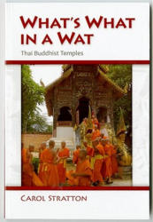 What's What in a Wat - Thai Buddhist Temples (ISBN: 9789749511992)