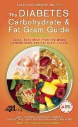 The Diabetes Carbohydrate and Fat Gram Guide (2009)