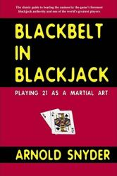 Blackbelt in Blackjack: Playing Blackjack as a Martial Art (2002)