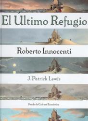 El Ultimo Refugio - PATRICK J. LEWIS (ISBN: 9789681668600)