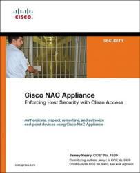 Cisco Nac Appliance - Jamey Heary, Jerry Lin, Chad Sullivan, Alok Agrawal (2009)